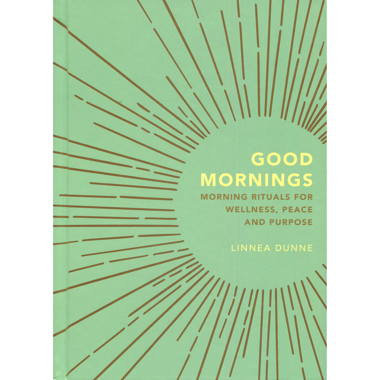 Good Mornings by Linnea Dunne