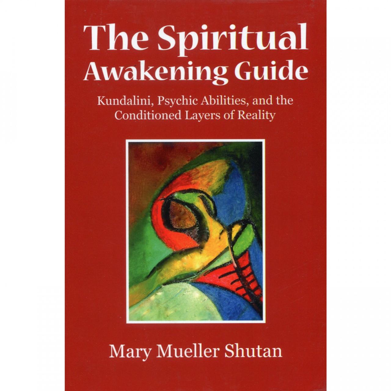 The Spiritual Awakening Guide by Mary Mueller Shutan