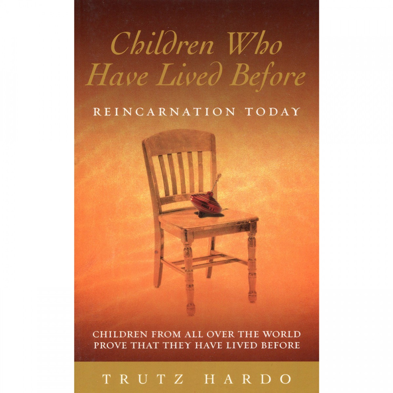 Children Who Have Lived Before by Trutz Hardo