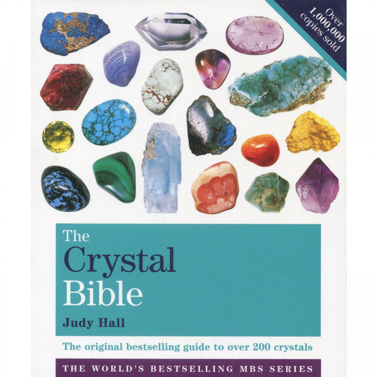 The Crystal Bible, Volume 1 by Judy Hall