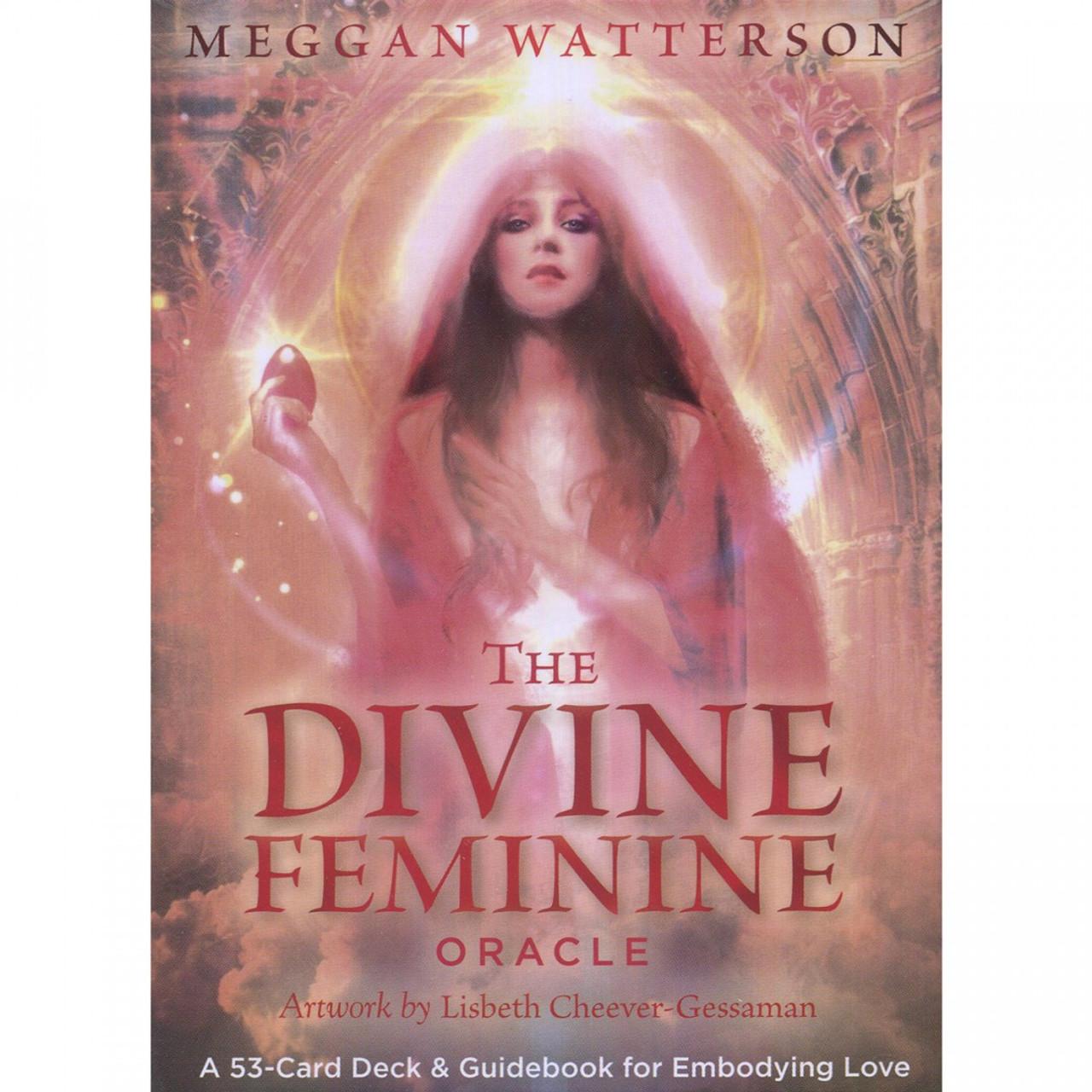 The Divine Feminine Oracle by Meggan Watterson