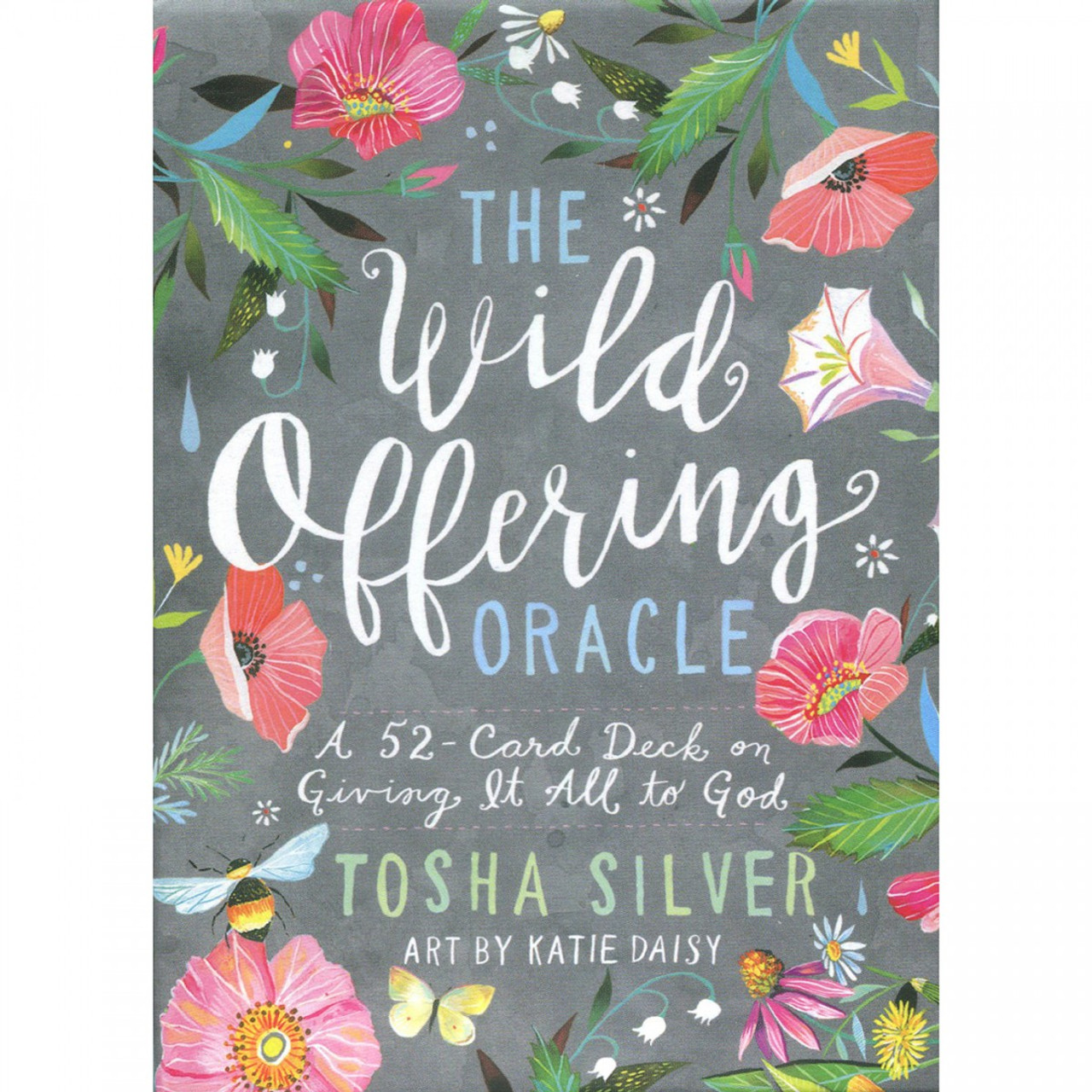 The Wild Offering Oracle by Tosha Silver
