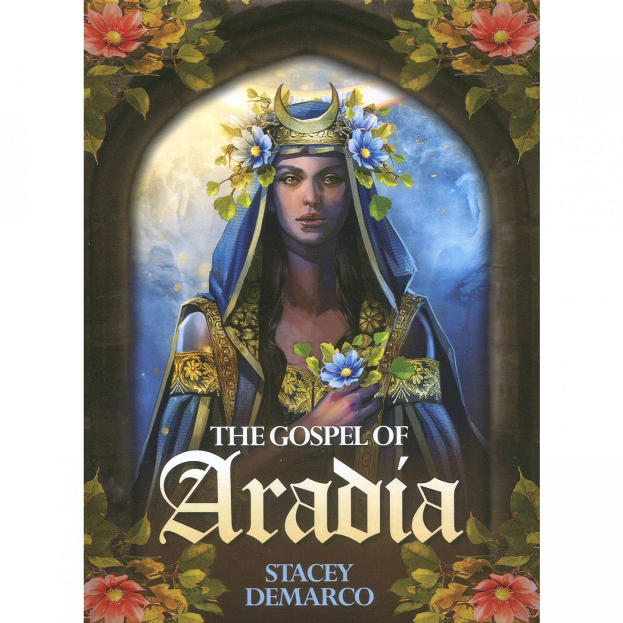 The Gospel of Aradia Oracle by Stacey Demarco