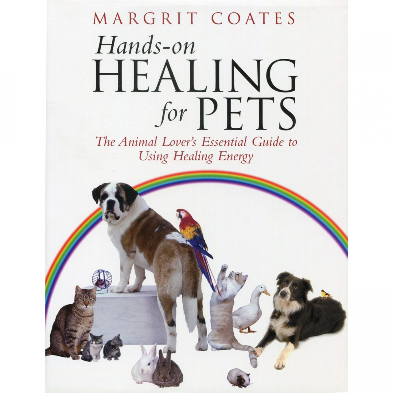 Hands-On Healing for Pets by Margrit Coates