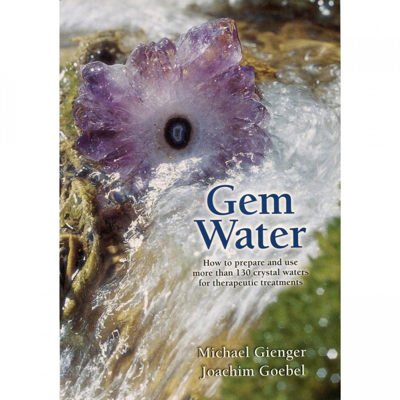 Gem Water by Michael Gienger