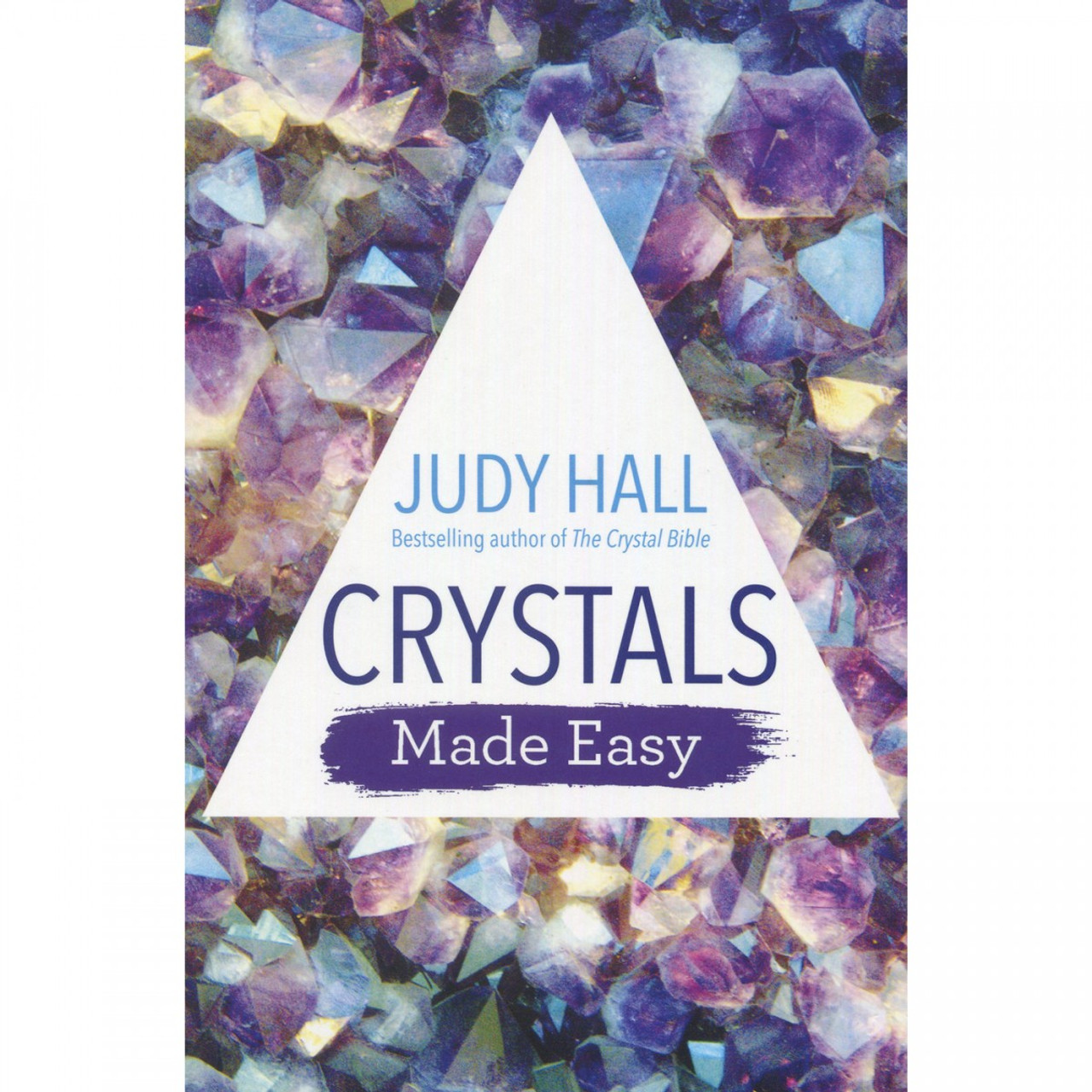 Crystals Made Easy by Judy Hall