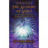 The Alchemy of Voice by Stewart Pearce