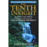 The Tenth Insight by James Redfield