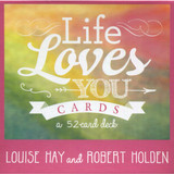 Life Loves You Cards by Louise Hay & Robert Holden