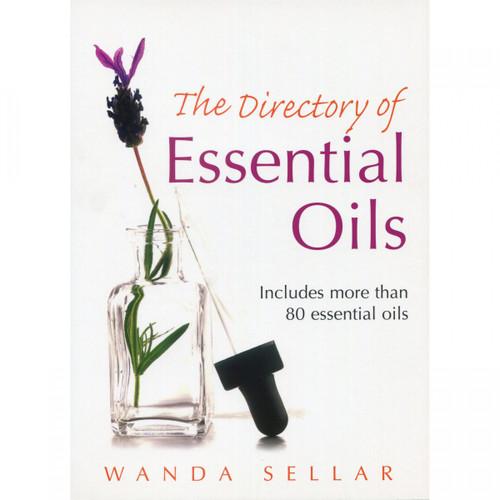 The Directory of Essential Oils by Wanda Sellar