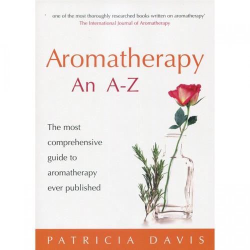 Aromatherapy an A-Z by Patricia Davis