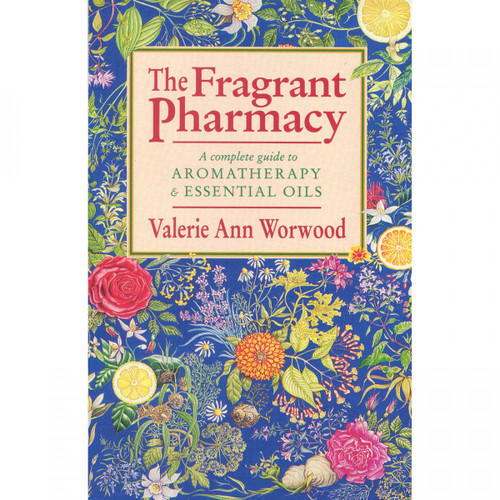 The Fragrant Pharmacy by Valerie Ann Worwood