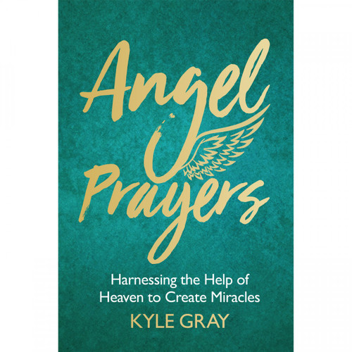 Angel Prayers (Expanded Edition) by Kyle Gray