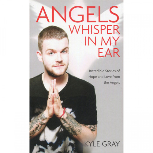 Angels Whisper in My Ear by Kyle Gray