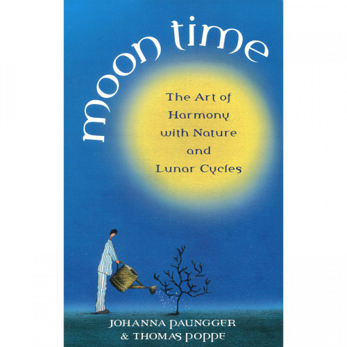 Moon Time by Johanna Paungger & Thomas Poppe