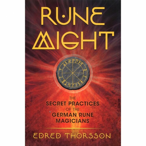 Rune Might by Edred Thorsson