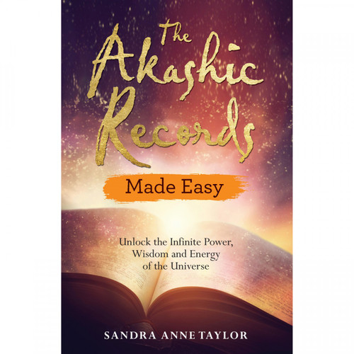 The Akashic Records Made Easy by Sandra Anne Taylor