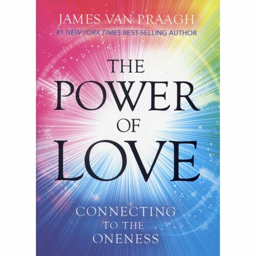 The Power of Love Book by James Van Praagh