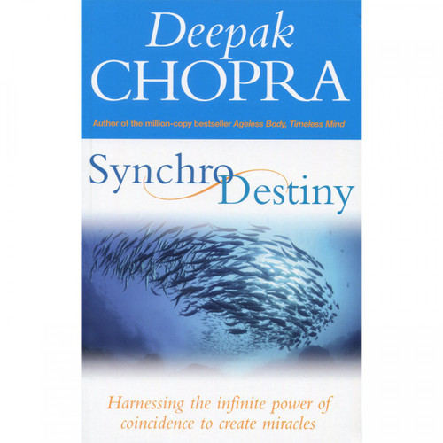 Synchro Destiny by Deepak Chopra