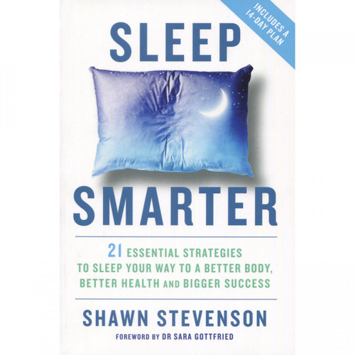 Sleep Smarter by Shawn Stevenson