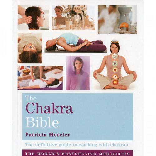 The Chakra Bible by Patricia Mercier