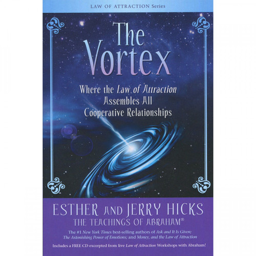The Vortex (The Teachings of Abraham) by Esther & Jerry Hicks