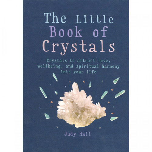 The Little Book of Crystals by Judy Hall