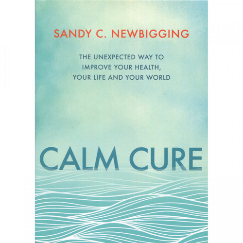 Calm Cure by Sandy Newbigging