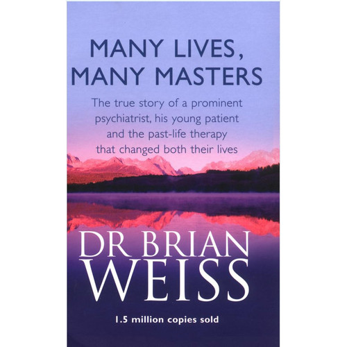 Many Lives, Many Masters by Brian Weiss