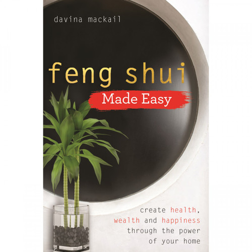 Feng Shui Made Easy by Davina Mackail