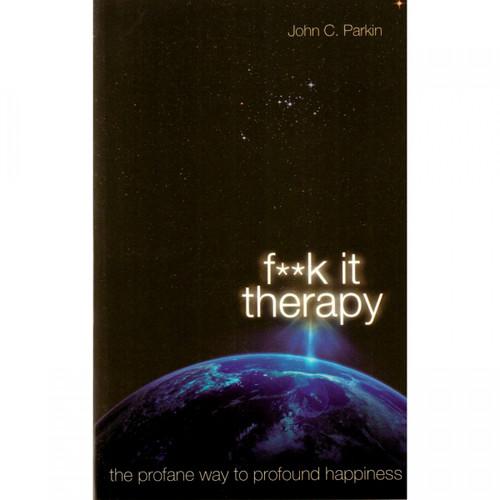 F**k It Therapy by John Parkin