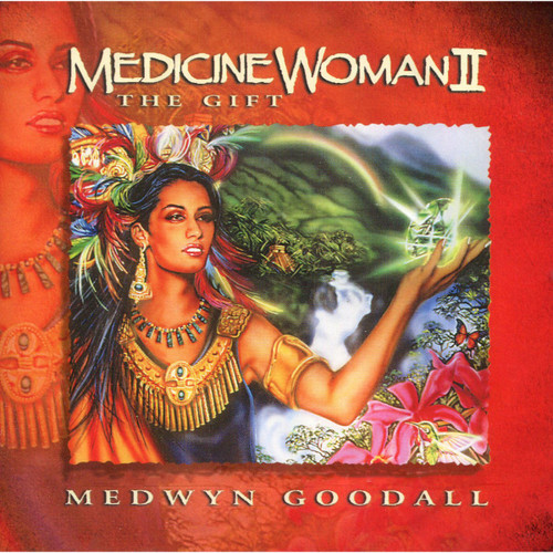CD: Medicine Woman II - Medwyn Goodall