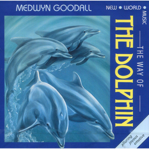 CD: The Way of the Dolphin - Medwyn Goodall