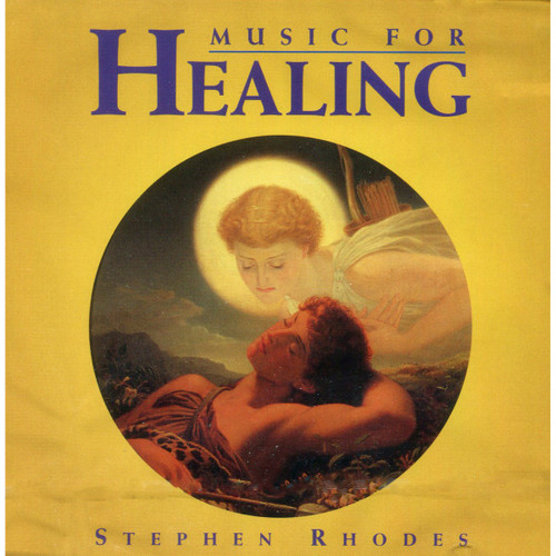 CD: Music for Healing - Stephen Rhodes