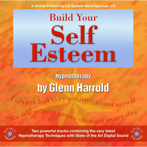 CD: Build Your Self Esteem - Glenn Harrold