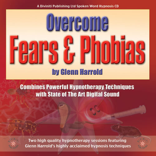 CD: Overcome Fears & Phobias - Glenn Harrold