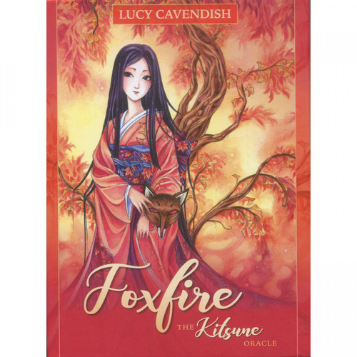 Foxfire: The Kitsune Oracle by Lucy Cavendish