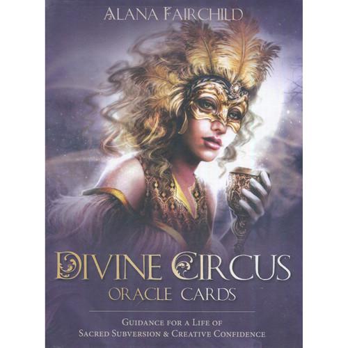 Divine Circus Oracle by Alana Fairchild