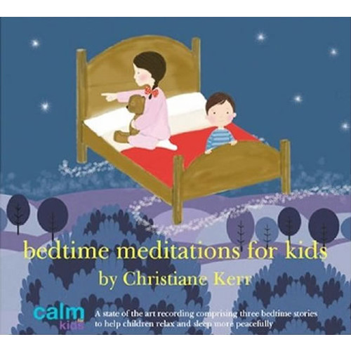 CD: Bedtime Meditations For Kids - Christiane Kerr