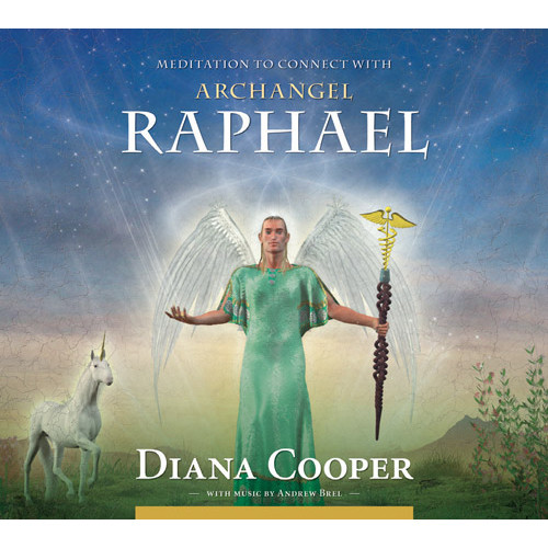 CD: Meditation to Connect with Archangel Raphael by Diana Cooper