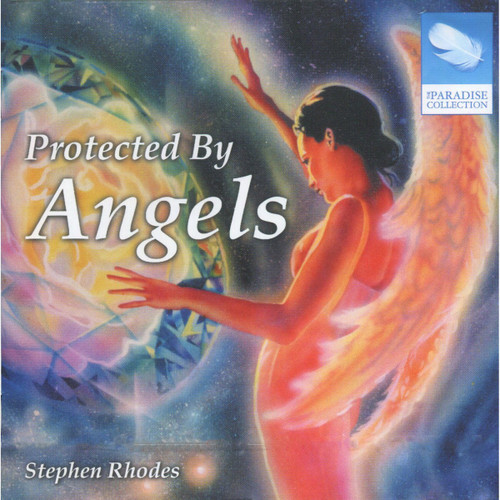 CD: Protected by Angels - Stephen Rhodes