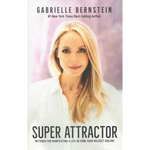 Super Attractor Book by Gabrielle Bernstein