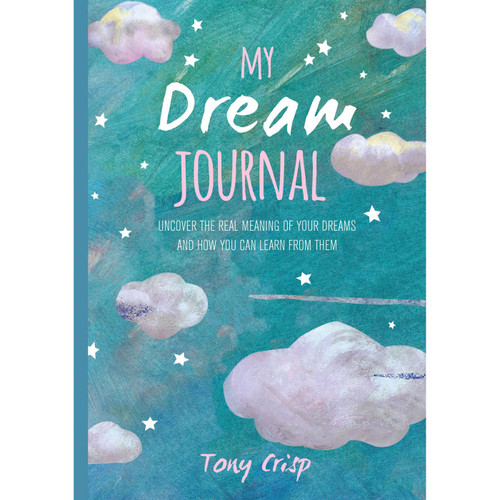 My Dream Journal by Tony Crisp