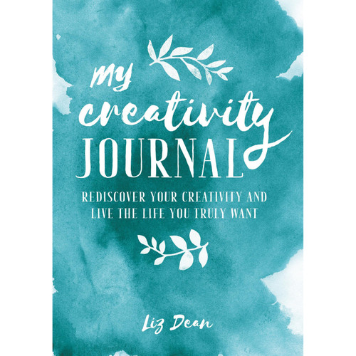 My Creativity Journal by Liz Dean