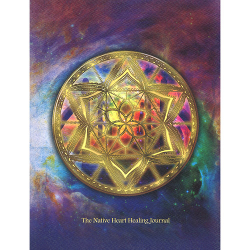The Native Heart Healing Journal by Melanie Ware