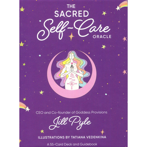 The Sacred Self-Care Oracle by Jill Pyle