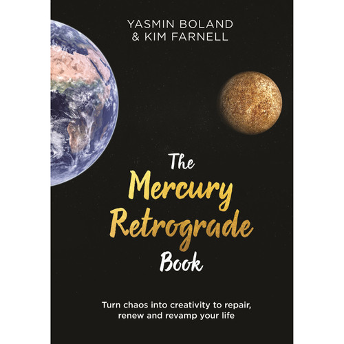 The Mercury Retrograde Book by Yasmin Boland & Kim Farnell