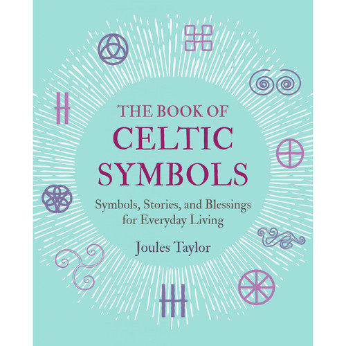 The Book of Celtic Symbols by Joules Taylor