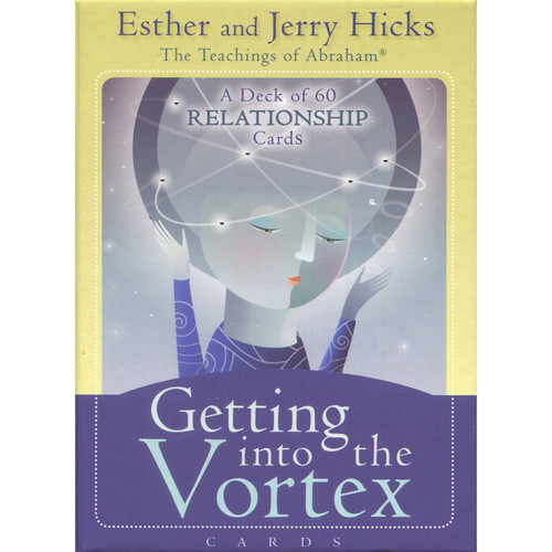 Getting into the Vortex Cards by Esther & Jerry Hicks
