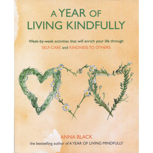 A Year of Living Kindfully by Anna Black